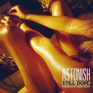 astonish-still-dope