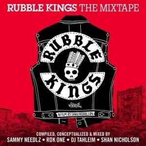rubble kings mixtape
