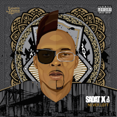 Sadat-X-Never-Left-main